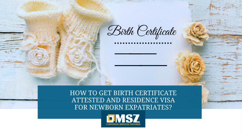 birth certificate and residence visa for newborn expatriates
