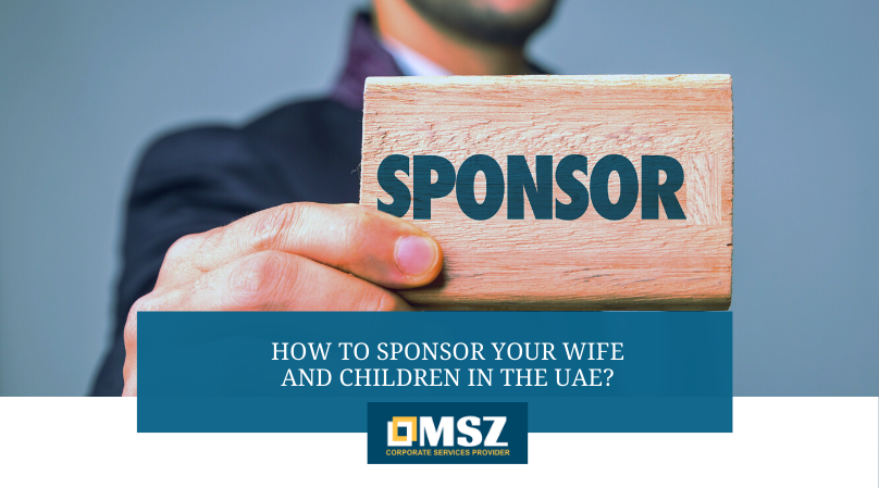 How to sponsor your wife and children in the UAE?