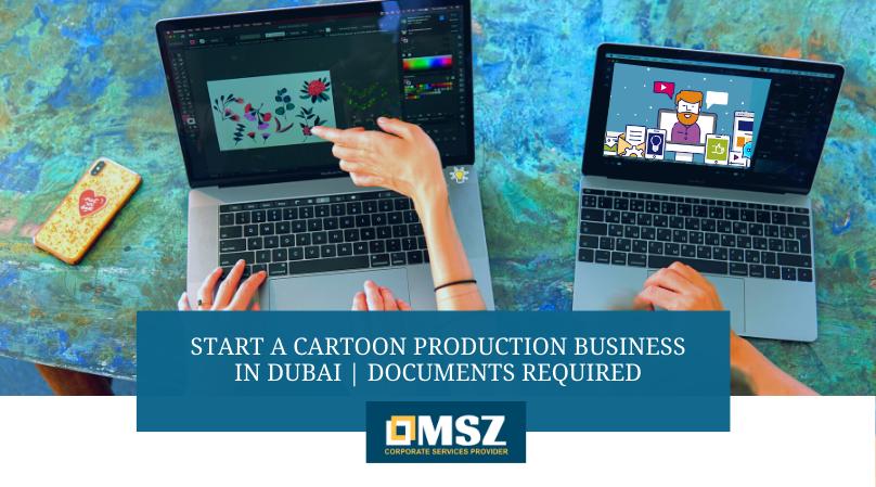 Cartoon Production Business in Dubai