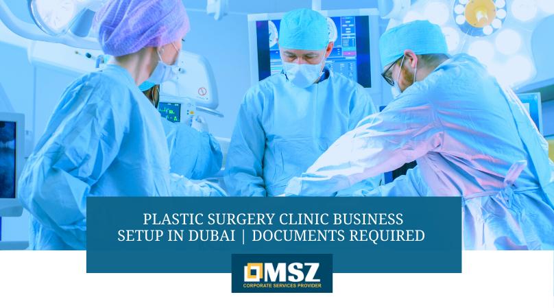 Plastic surgery clinic business setup in Dubai