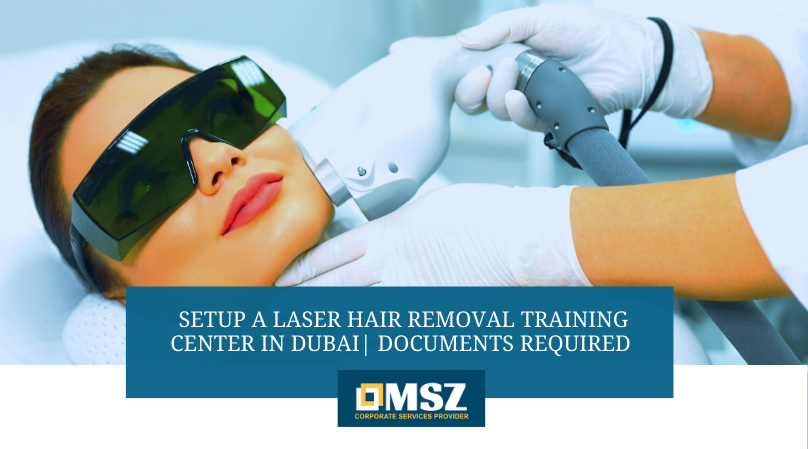 Setup a Laser Hair Removal Training Center in Dubai