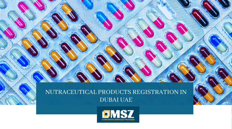 Nutraceutical Products Registration in Dubai