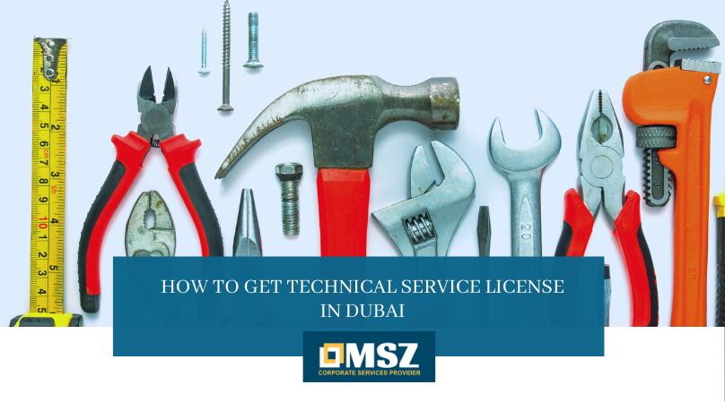 Technical service license in Dubai