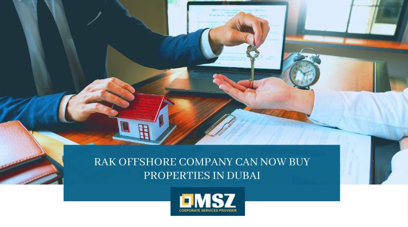 RAK Offshore Companies Buying properties IN Dubai