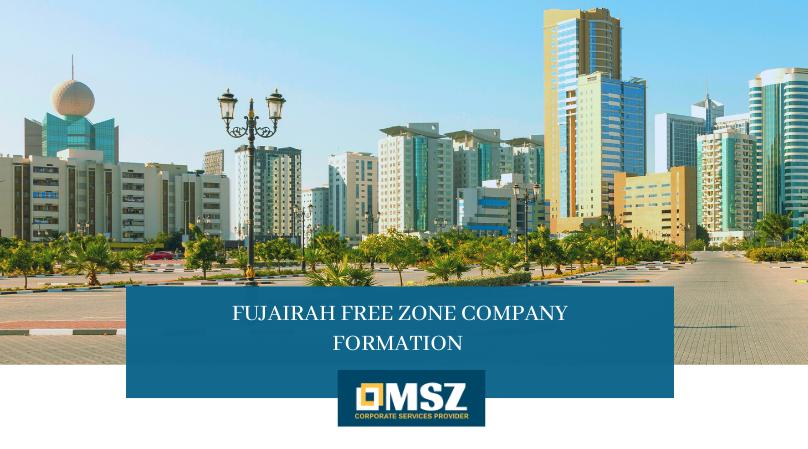 Fujairah Free Zone Company Formation