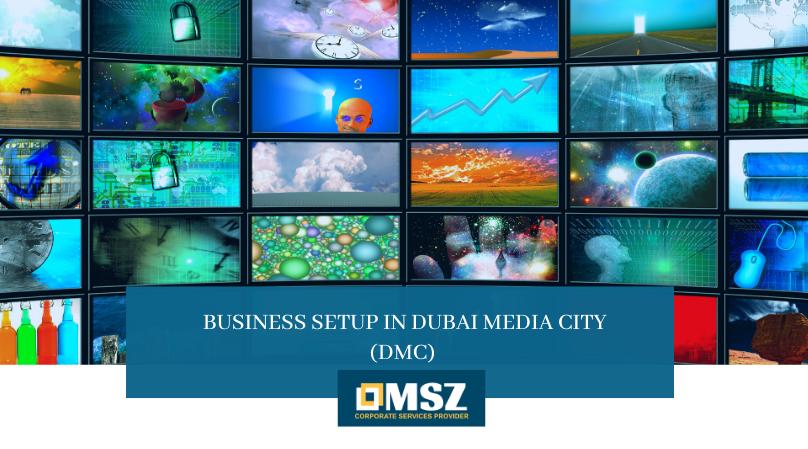 Business setup in Dubai Media City