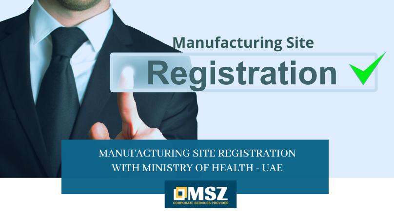Manufacturing site registration with MOH - UAE