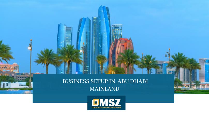 Business setup in Abu Dhabi Mainland