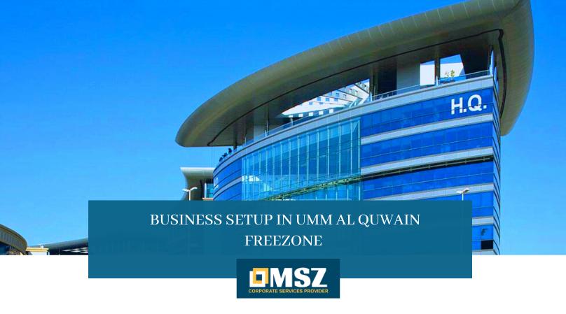 Business setup in Umm Al Quwain FreeZone