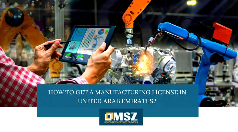 Manufacturing License in UAE