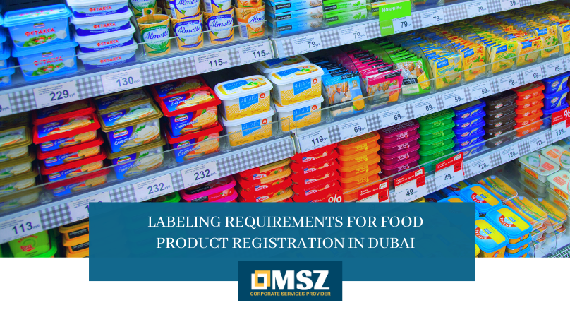 Labeling Requirements for Food Product Registration