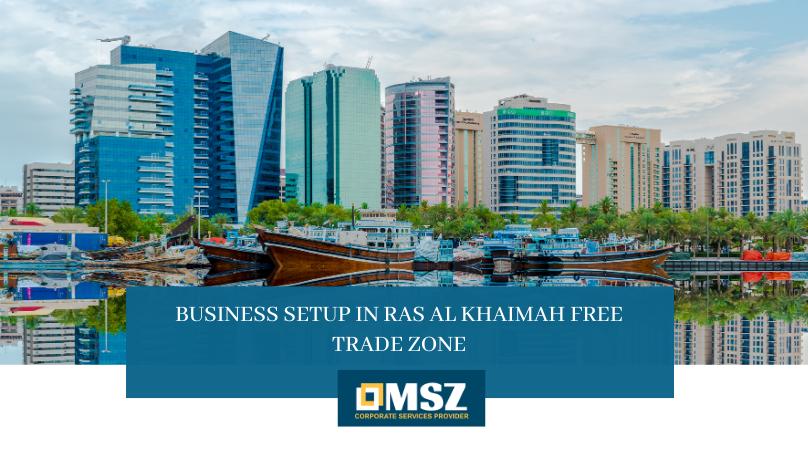 Business Set up in Ras Al Khaimah