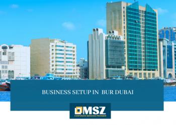 Business setup in Bur Dubai